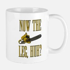Now The Let, Huh? Scarface Chainsaw Mug