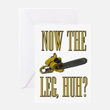 Now The Let, Huh? Scarface Chainsaw Greeting Card