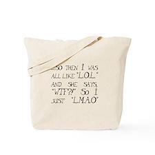 """Lol... Lmao..."" Tote Bag"