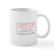 """""""You've Been Warned"""" Mug"""