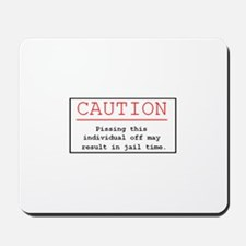 """""""You've Been Warned"""" Mousepad"""