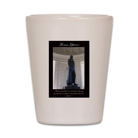 Thomas Jefferson Democracy Qu Shot Glass