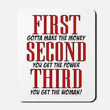 First The Money, Second Power, Third Woman Mousepa
