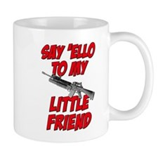 Say 'Ello To My Little Friend Mug