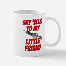 Say 'Ello To My Little Friend Mug
