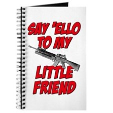 Say 'Ello To My Little Friend Journal