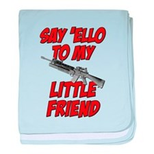 Say 'Ello To My Little Friend baby blanket