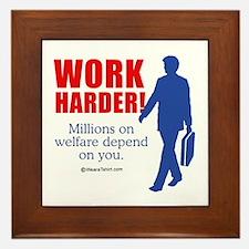 11 million on welfare depend on you - Framed Tile