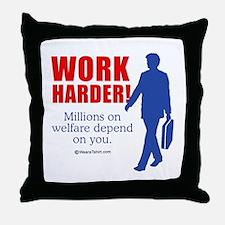 11 million on welfare depend on you -  Throw Pillo