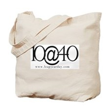 You're Ten at Forty! Tote Bag