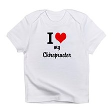 I Love My Chiropractor Infant T-Shirt