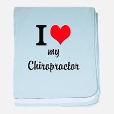 I Love My Chiropractor baby blanket