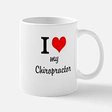I Love My Chiropractor Mug