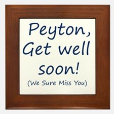 Peyton,get well soon! Framed Tile