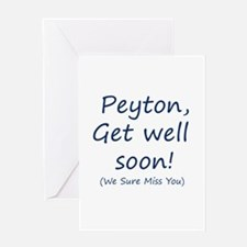 Peyton,get well soon! Greeting Card
