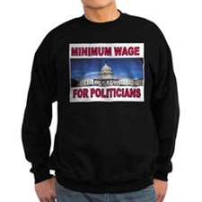 CUT THEIR PAY NOW Sweatshirt