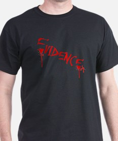 Dripping with Evidence T-Shirt