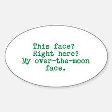 Over the Moon Face Sticker (Oval)