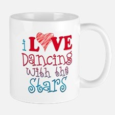 I Love Dancing Wtih The Stars Mug Mugs