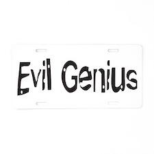 Evil Genius Aluminum License Plate