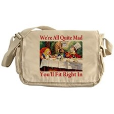 WE'RE ALL QUITE MAD Messenger Bag