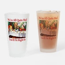 WE'RE ALL QUITE MAD Drinking Glass