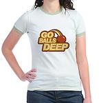 Go Balls Deep Jr. Ringer T-Shirt