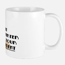 """My cat is smarter than your president"" Mug"