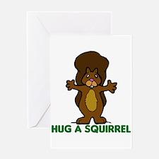 Hug a Squirrel Greeting Card