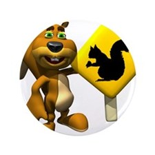 """Squirrel Crossing Sign Squirr 3.5"""" Button"""