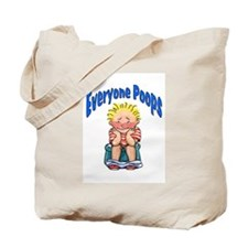 Every One Poops Tote Bag