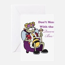 Don't Mess With Queen Bee Greeting Card