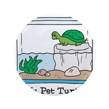 """My Pet Turtle 3.5"""" Button"""