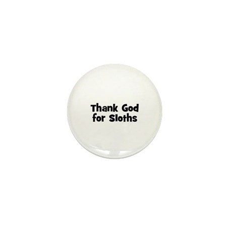 Thank God For Sloths Mini Button (10 pack)