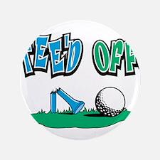 """Tee'd Off Golf Design 3.5"""" Button"""