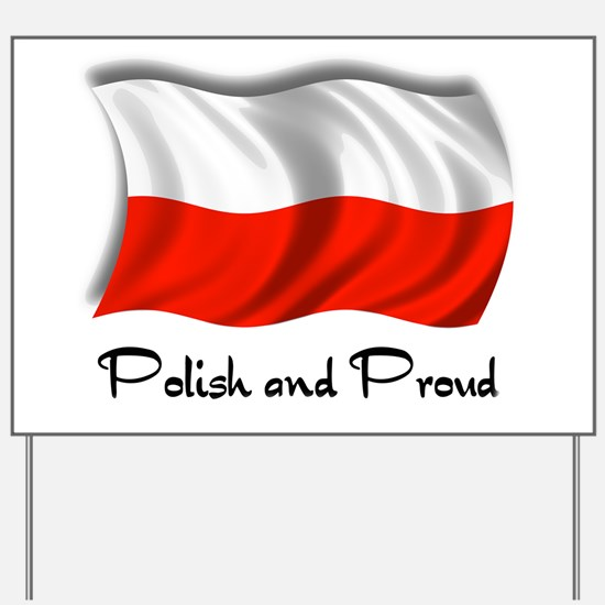 Polish and Proud Yard Sign