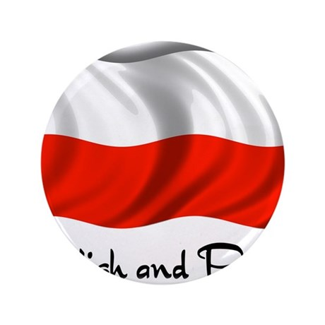 "Polish and Proud 3.5"" Button"