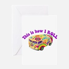 How I Roll Hippie Van Greeting Card