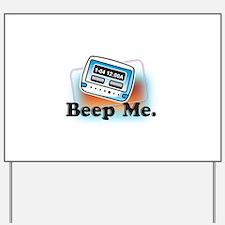 Beep Me Yard Sign