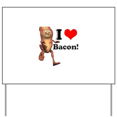 I Heart (Love) Bacon Yard Sign