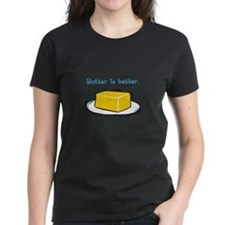 Butter is Better Tee