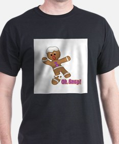 Oh Snap Gingerbread Cookie T-Shirt