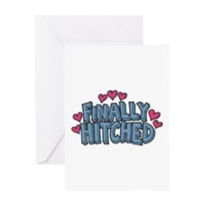 Finally Hitched Greeting Card