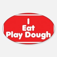 I Eat Play Dough Decal