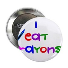 """I eat crayons 2.25"""" Button (100 pack)"""