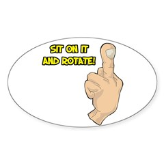 Middle Finger Sit on it and R Sticker (Oval 50 pk)