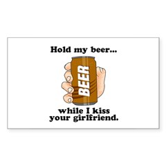 Hold My Beer While I Kiss You Decal