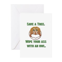 Save a Tree Wipe Your Ass Wit Greeting Cards (Pk o