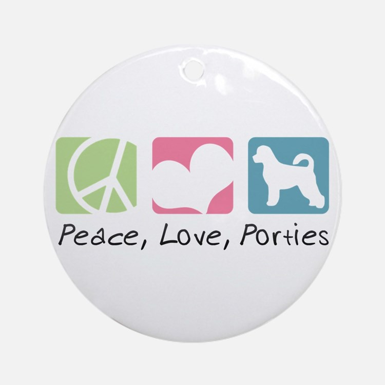 Peace, Love, Porties Ornament (Round)