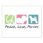 Peace, Love, Porties Small Poster